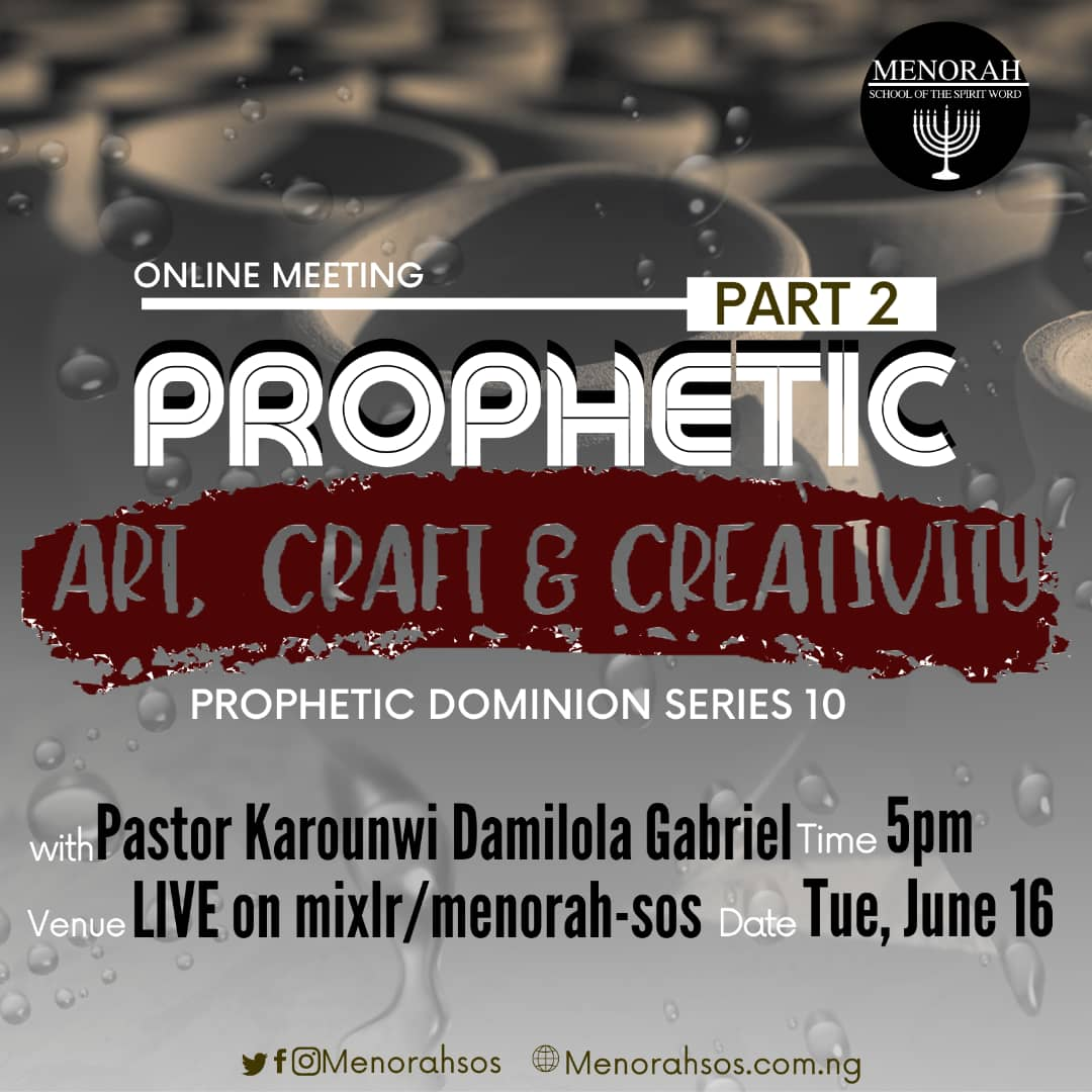 You are currently viewing Prophetic Art, Craft and Creativity (Part Two)