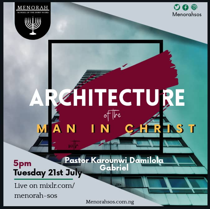 You are currently viewing Architecture Of The Man In Christ