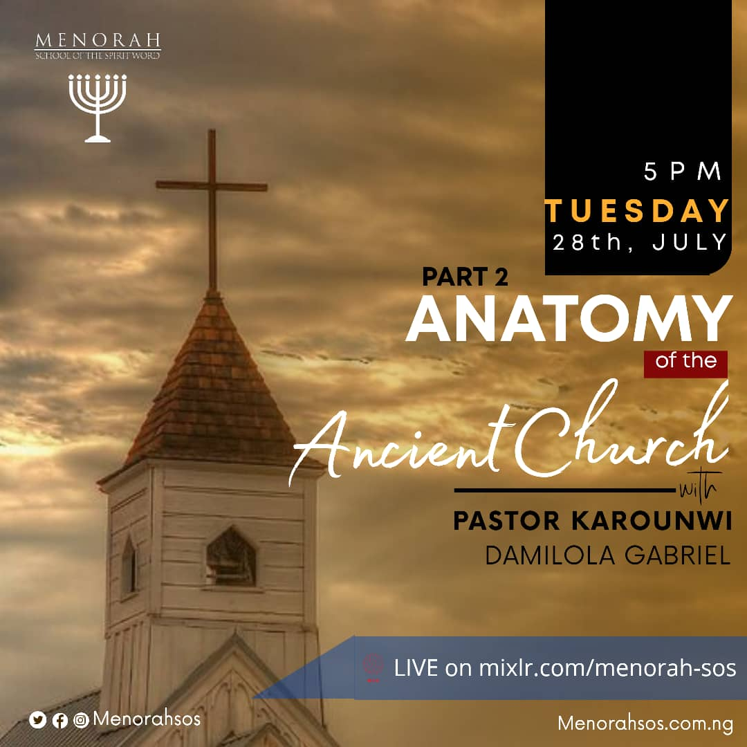 Read more about the article The Anatomy Of The Ancient Church (Part Two)
