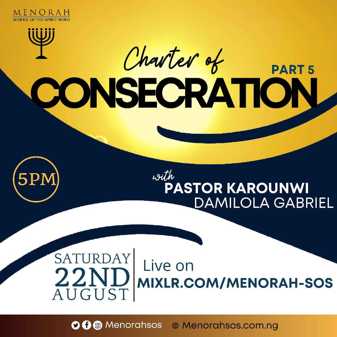 You are currently viewing Charter Of Consecration (Part Five)
