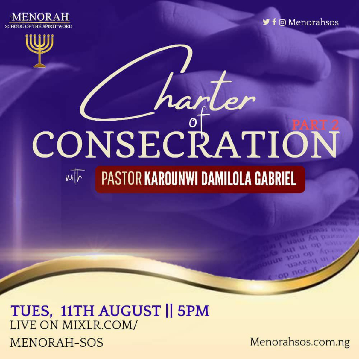 You are currently viewing Charter Of Consecration (Part Two)