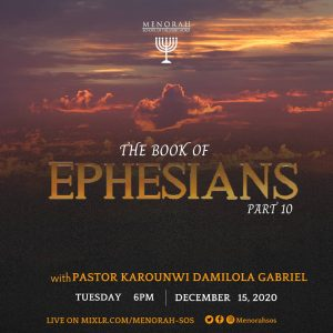 Read more about the article The Book of Ephesians part 10