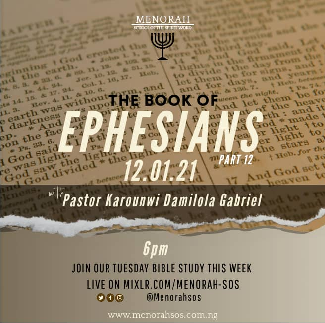 You are currently viewing The Book Of Ephesians (Part Twelve)