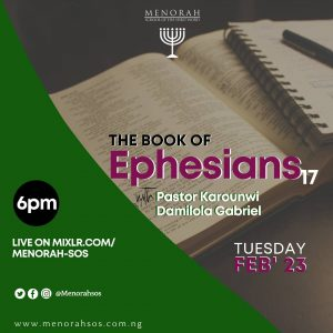 Read more about the article The Book Of Ephesians Part 17