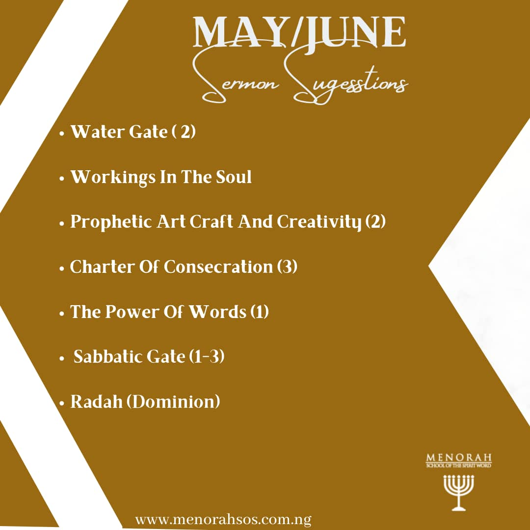 You are currently viewing MAY/JUNE SERMON