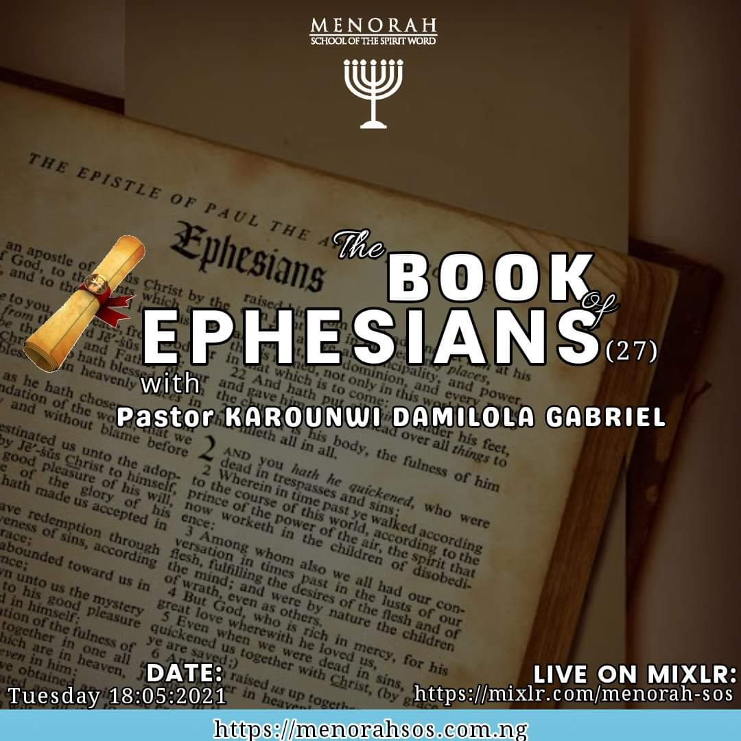 You are currently viewing The Book of Ephesians Part 27