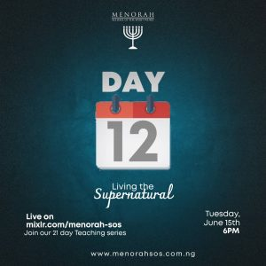 Read more about the article Living the Supernatural Part 6 (Prayer Culture 2)