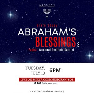 Read more about the article Abraham's Blessings Part 3