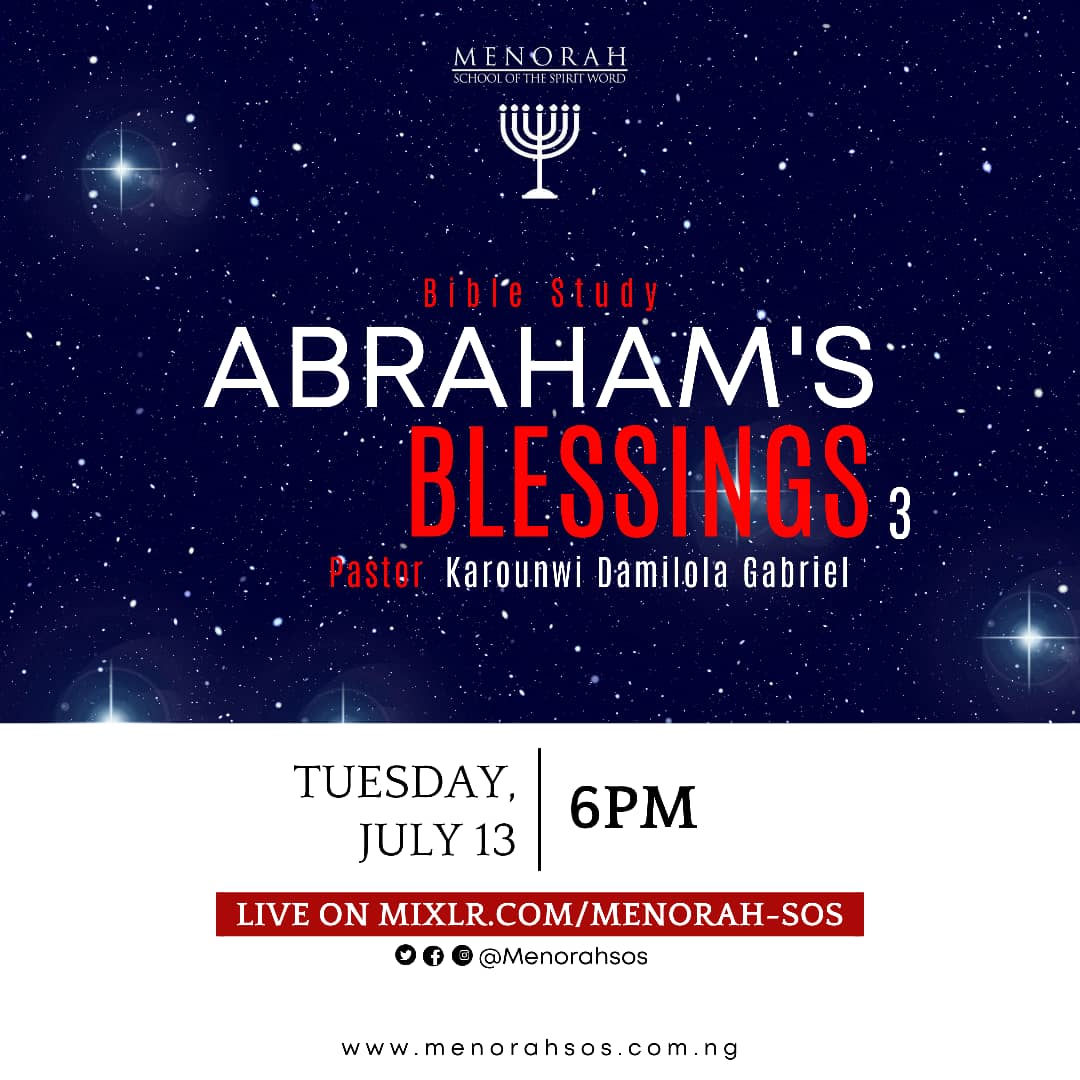 You are currently viewing Abraham's Blessings Part 3