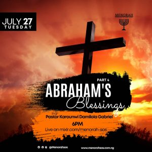 Read more about the article Abraham's Blessings Part 4