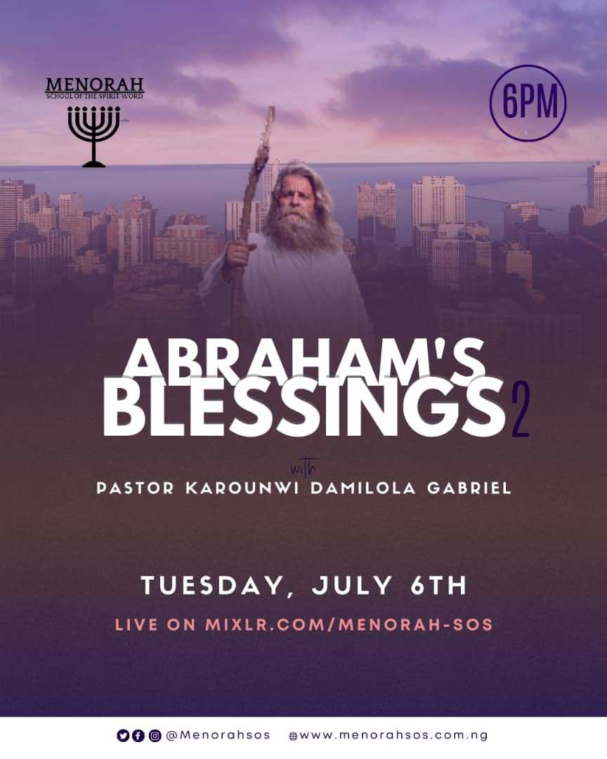 You are currently viewing Abraham's Blessings 2
