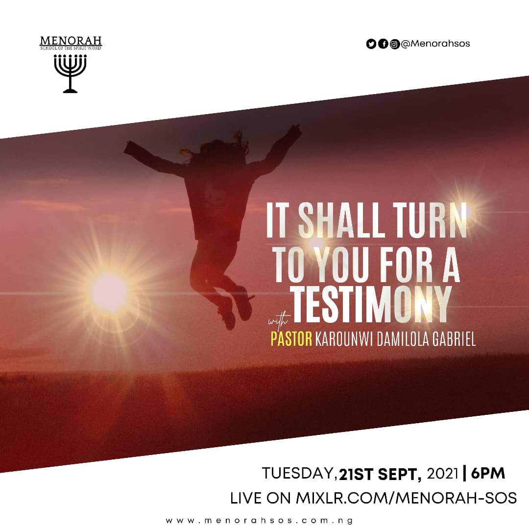 You are currently viewing It Shall Turn To You For A Testimony
