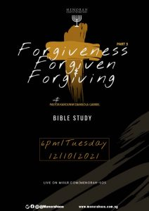 Read more about the article Forgiveness, Forgiven and Forgiving 3